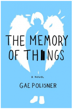 ARC Review – Gae Polisner's The Memory of Things