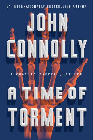 Book Review – A Time of Torment by John Connolly