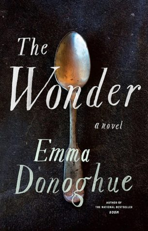 ARC Review:  The Wonder by Emma Donoghue