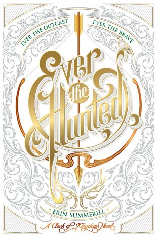 Book Review: Ever the Hunted by Erin Summerill