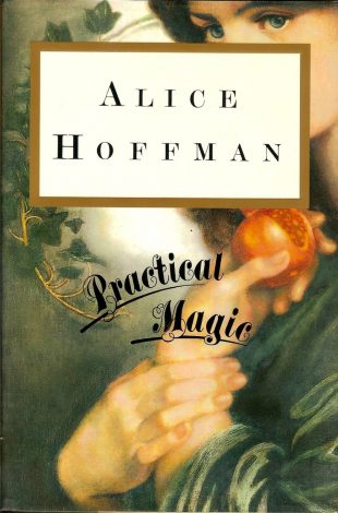Book Review:  Practical Magic by Alice Hoffman