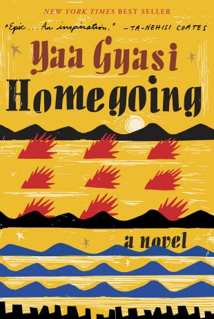 Book Review:  Homegoing by Yaa Gyasi