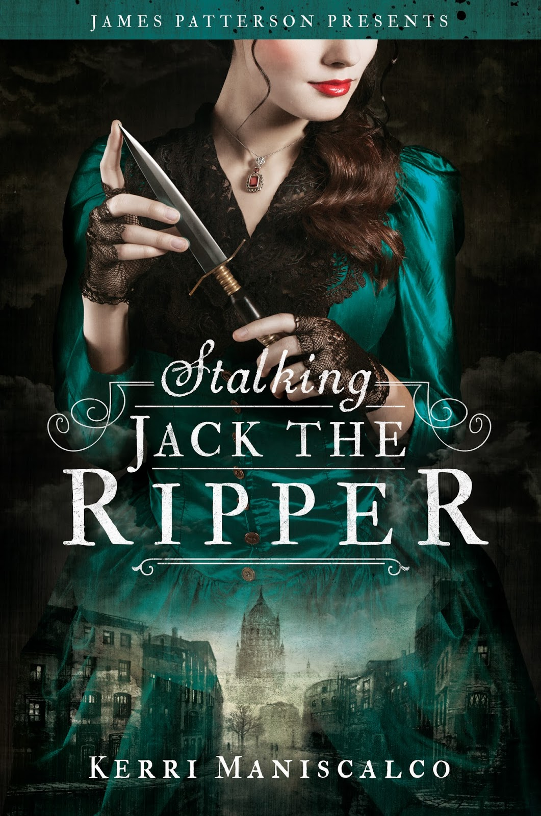 Stalking Jack the Ripper (Stalking Jack the Ripper, #1) by Kerri Maniscalco