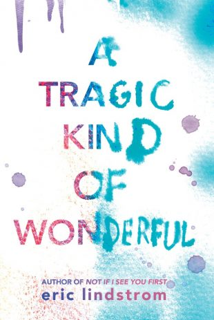 Book Review:  A Tragic Kind of Wonderful