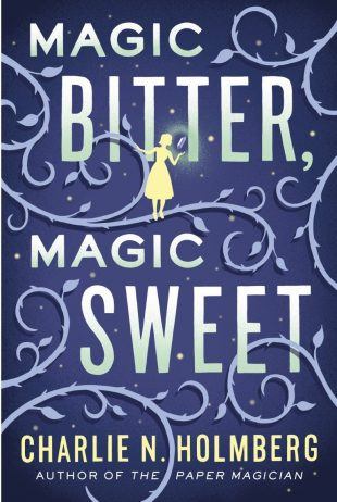 Book Review – Magic Bitter, Magic Sweet