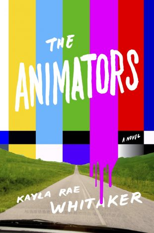 ARC Review of The Animators by Kayla Rae Whitaker