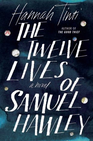 ARC Review: The Twelve Lives of Samuel Hawley