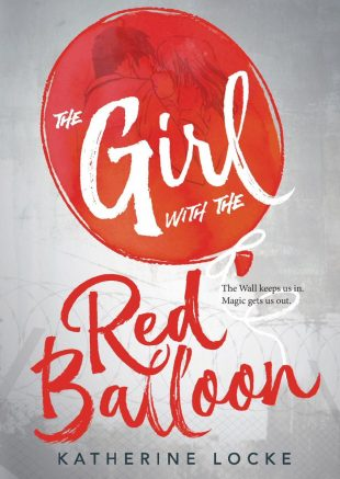 ARC Review:  The Girl with the Red Balloon by Katherine Locke