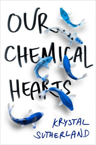 Book Review:  Our Chemical Hearts