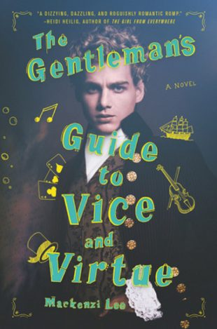 Book Review:  The Gentleman's Guide to Vice and Virtue