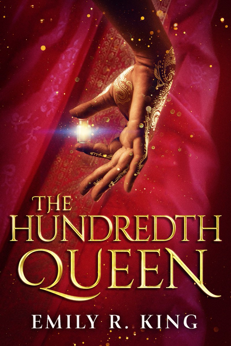 The Hundredth Queen (The Hundredth Queen, #1) by Emily R. King