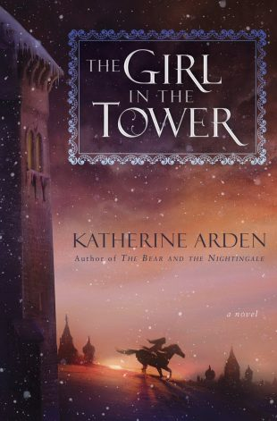 Review:  THE GIRL IN THE TOWER by Katherine Arden