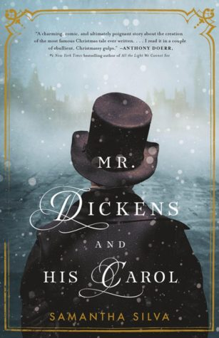Review:  Mr. Dickens and His Carol by Samantha Silva