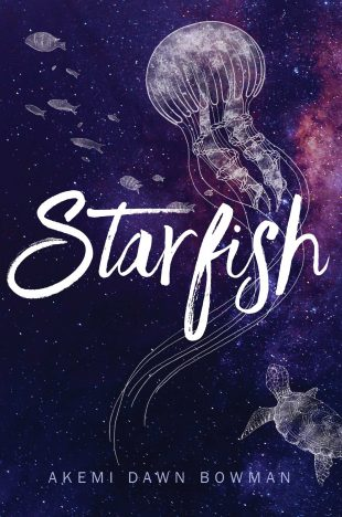 Book Review:  STARFISH by Akemi Dawn Bowman