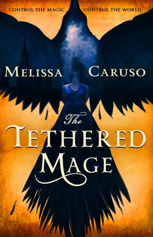 Book Review:  The Tethered Mage by Melissa Caruso