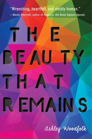Review:  THE BEAUTY THAT REMAINS by Ashley Woodfolk