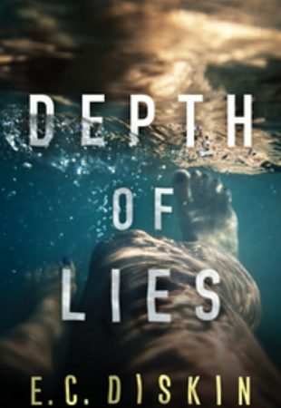 Book Review:  Depth of Lies by E.C. Diskin