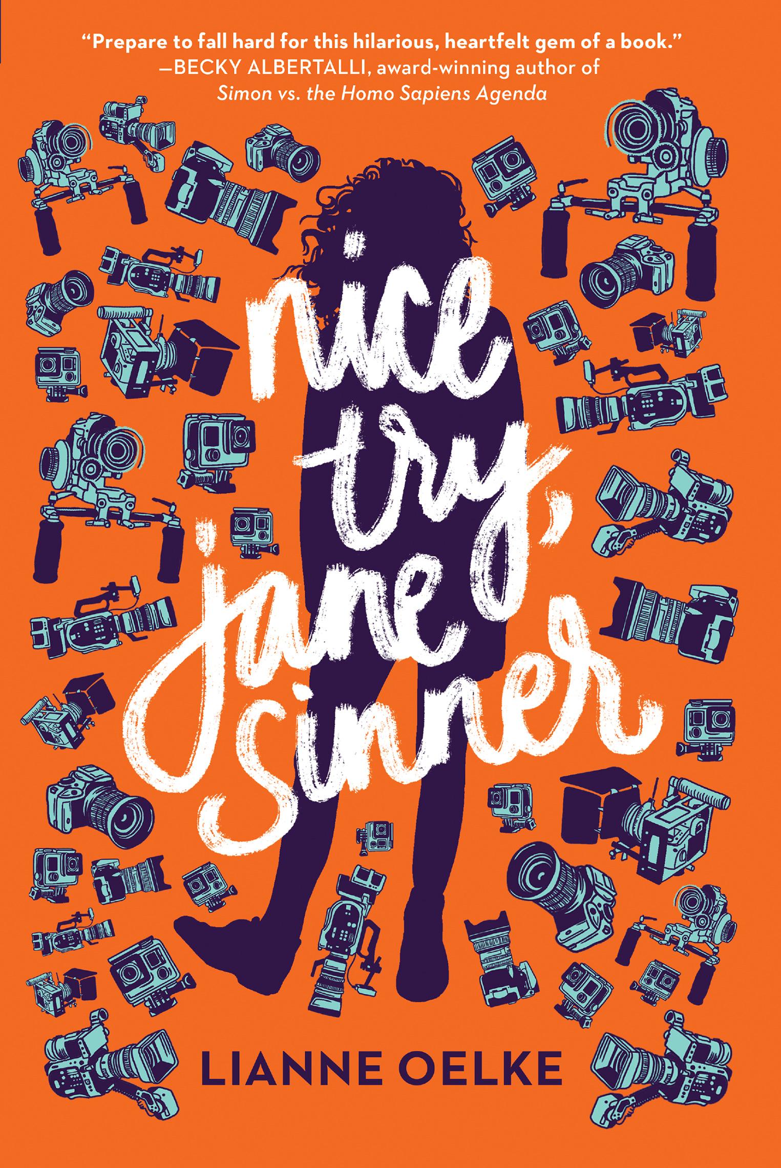 Nice Try, Jane Sinner by Lianne Oelke