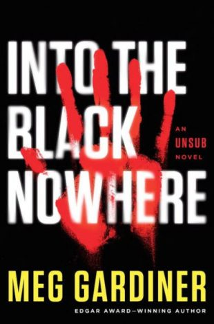 Book Review: Into the Black Nowhere, An UNSUB Novel