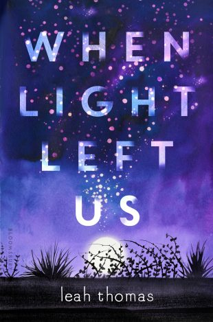 Review:  When Light Left Us by Leah Thomas