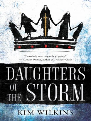 Review:  DAUGHTERS OF THE STORM by Kim Wilkins