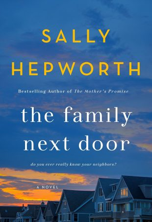 Review:  THE FAMILY NEXT DOOR by Sally Hepworth