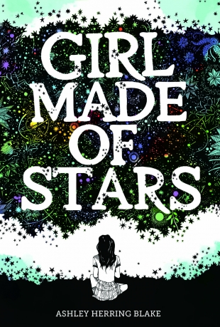 Review:  GIRL MADE OF STARS by Ashley Herring Blake