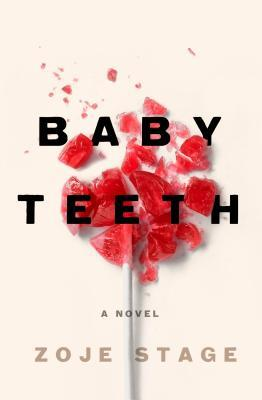 Blog Tour – Review & Giveaway for BABY TEETH, a riveting thriller due out this summer