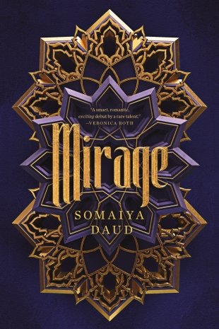 Early Review:  MIRAGE by Somaiya Daud