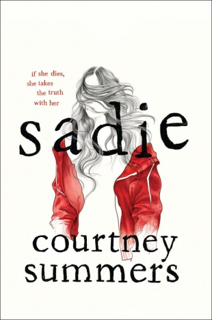 Review:  Four Reasons Why SADIE Should Be on Your Reading List