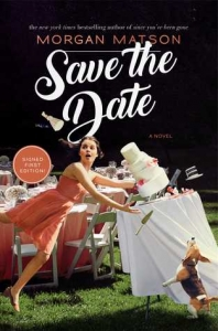 Backlist Briefs – Mini Reviews for SAVE THE DATE & NOT THE GIRLS YOU'RE LOOKING FOR
