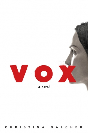 Early Review:  VOX by Christina Dalcher