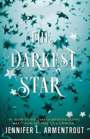 Review:  THE DARKEST STAR by Jennifer Armentrout