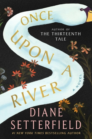 Early Review:  ONCE UPON A RIVER