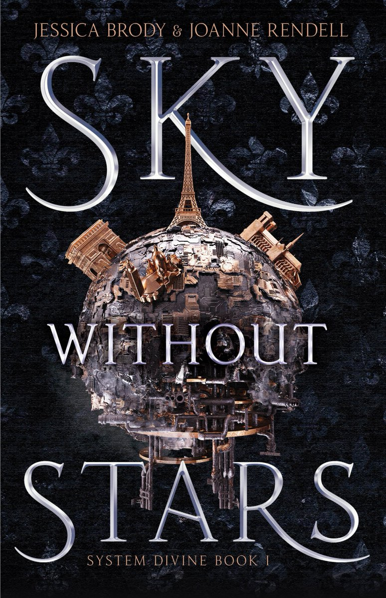 Sky Without Stars (System Divine, #1) by Jessica Brody, Joanne Rendell