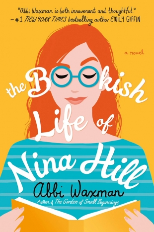 Book Review & Giveaway – THE BOOKISH LIFE OF NINA HILL by Abbi Waxman