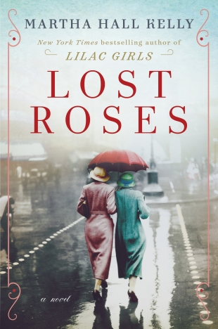 Early Review:  LOST ROSES by Martha Hall Kelly