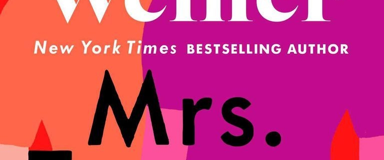 Review: MRS  EVERYTHING by Jennifer Weiner – The Bookish Libra
