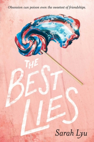 Review:  THE BEST LIES by Sarah Lyu