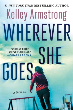 Review:  WHEREVER SHE GOES by Kelley Armstrong