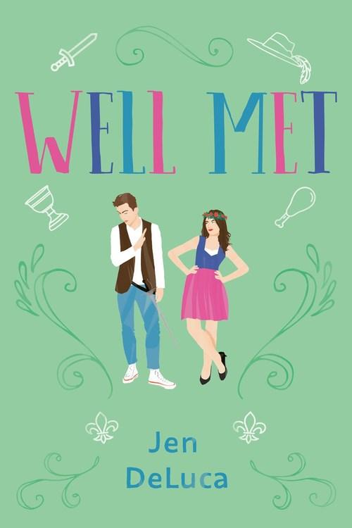 Well Met by Jen DeLuca