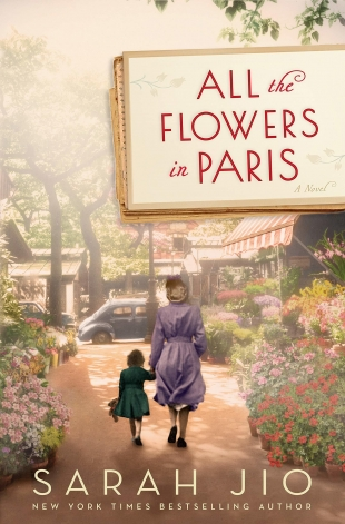 Review:  ALL THE FLOWERS IN PARIS by Sarah Jio