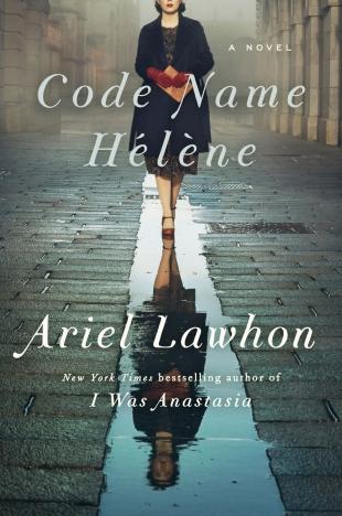 Review:  CODE NAME HÉLÈNE by Ariel Lawhon