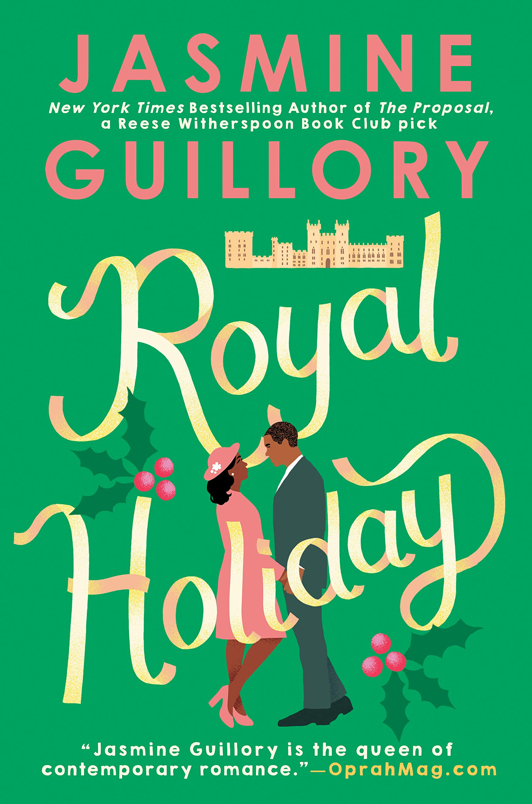 Royal Holiday (The Wedding Date, #4) by Jasmine Guillory