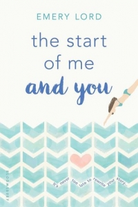 The Start of Me and You (The Start of Me and You, #1) by