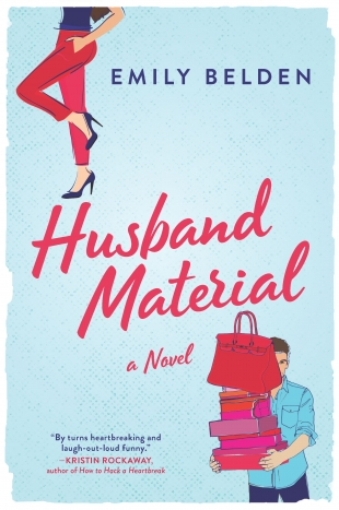 Review:  HUSBAND MATERIAL by Emily Belden