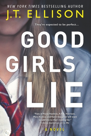 Review:  GOOD GIRLS LIE by J.T. Ellison