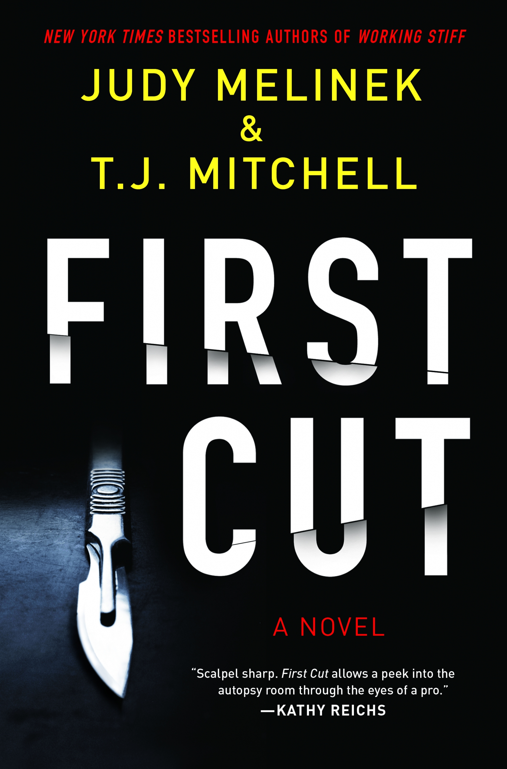 First Cut by Judy Melinek, T.J. Mitchell