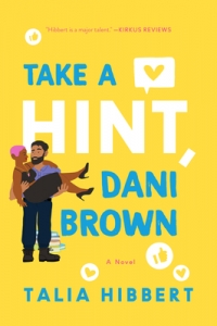 Mini Reviews:  TAKE A HINT, DANI BROWN & I WAS TOLD IT WOULD GET EASIER