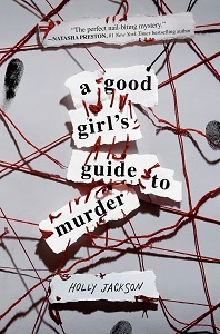 A Good Girl's Guide to Murder by